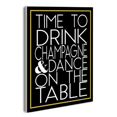 'Time to Drink Champagne' Textual Art Wall Plaque VRKG1534 38016915