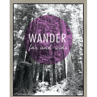 'Wander' Framed Graphic Art Print on Wrapped Canvas Size: 14