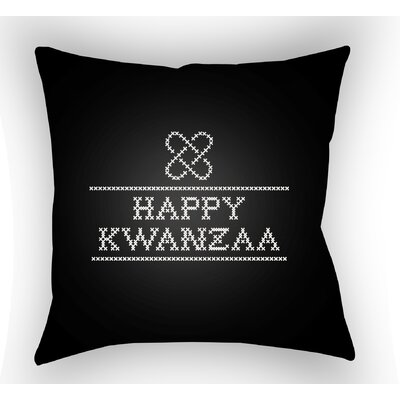 Happy Kwanzaa Indoor/Outdoor Throw Pillow Size: 18 H x 18 W x 4 D, Color: Black