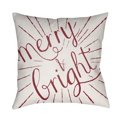 Merry and Bright Indoor/Outdoor Throw Pillow Size: 18 H x 18 W x 4 D, Color: Red / White