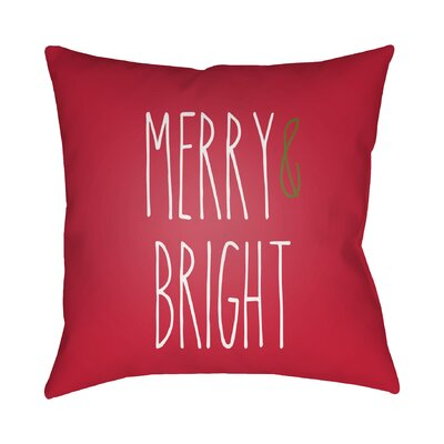 Merry & Bright Indoor/Outdoor Throw Pillow Size: 18 H x 18 W x 4 D, Color: Red / White