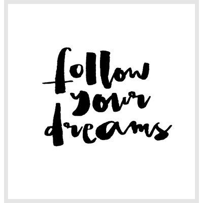 Brett Wilson Follow Your Dreams Shower Curtain