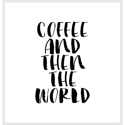 Brett Wilson Coffee and Then the World Shower Curtain