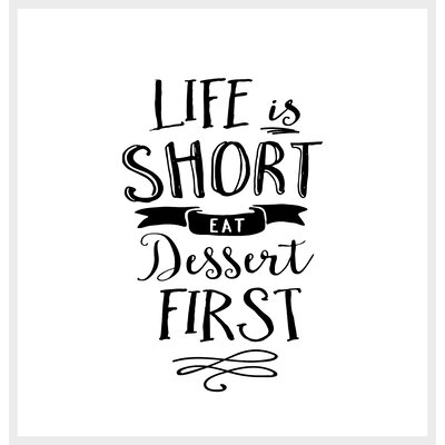 Ledbury Wilson Life is Short Eat Dessert First Shower Curtain
