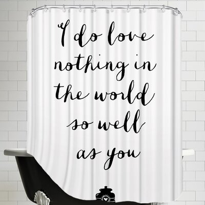 Dufrene I Do Love Nothing in The World So Well as You Shower Curtain