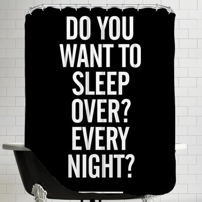 Butcher Do You Want to Sleep Over Every Night Shower Curtain