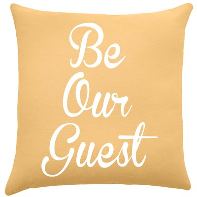Maziarz Be Our Guest Cotton Throw Pillow Color: Golden Rod