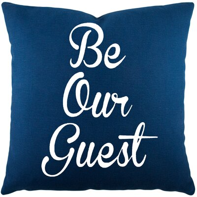 Maziarz Be Our Guest Cotton Throw Pillow Color: Navy
