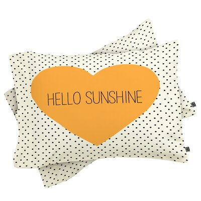 Fehr Hello Sunshine Heart Pillowcase Size: King