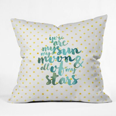 Diez You Are My Sun My Moon and All of My Stars Outdoor Throw Pillow Size: 18 H x 18 W x 5 D