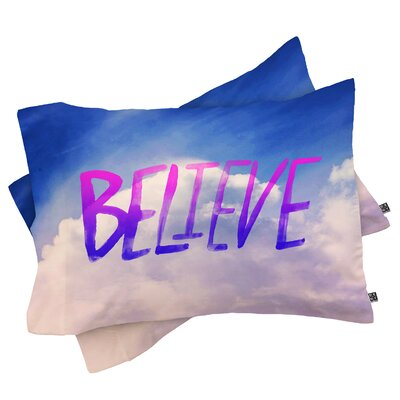 Grieve Believe x Clouds Pillowcase Size: Standard