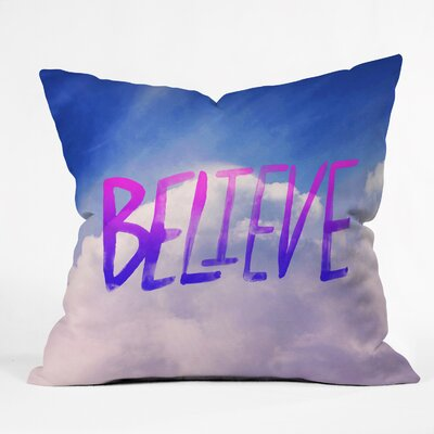 Ferretti Believe x Clouds Throw Pillow Size: 16 H x 16 W x 4 D