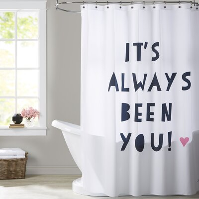Ashlee Rae Its Always Been You Shower Curtain