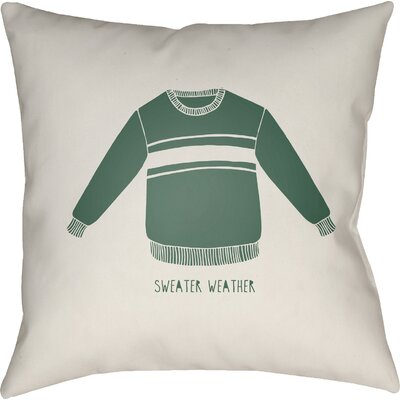 Sweater Weather Indoor/Outdoor Throw Pillow Size: 18 H x 18 W x 4 D, Color: White/Green