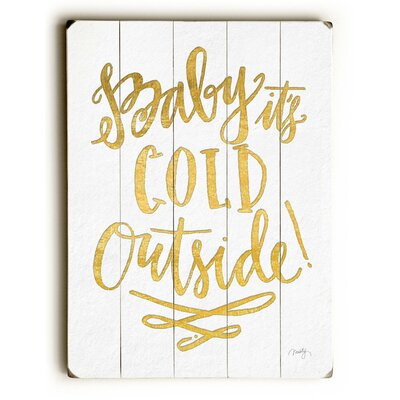 Baby It's Cold Outside Gold Wooden Textual Art Plaque