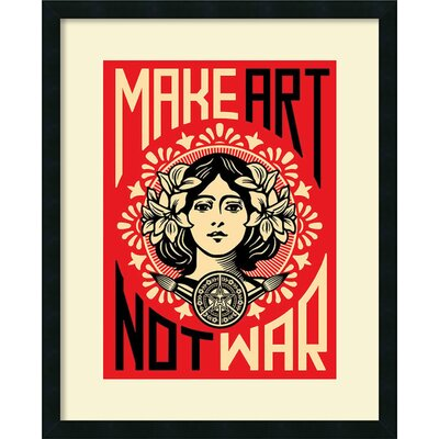 Make Art Not War Framed Graphic Art