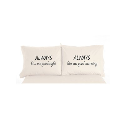 Caulder Always Kiss Me Goodnight Inspirational Novelty Print Pillowcase Pair