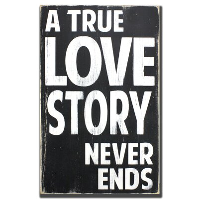 A True Love Story Never Ends Textual Art Plaque