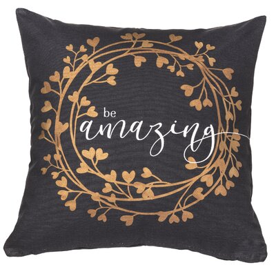 Be Amazing Sentiment Cotton Throw Pillow