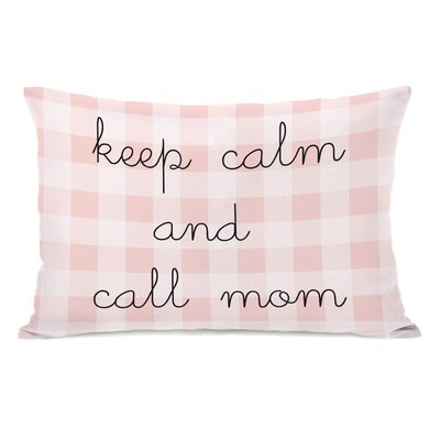 Maxeys Keep Calm And Call Mom Lumbar Pillow