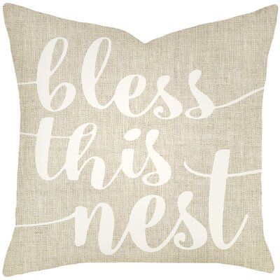 Lorene Bless This Nest Typography Cotton Throw Pillow Color: Beige, Size: 20 H x 20 W x 8 D