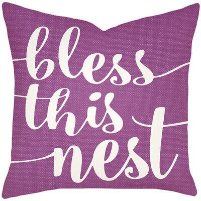 Lorene Bless This Nest Typography 100% Cotton Throw Pillow Size: 20 H x 20 W x 8 D, Color: Purple