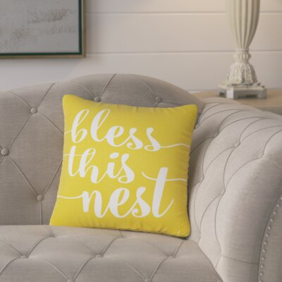 Lorene Bless This Nest Typography 100% Cotton Throw Pillow Size: 16 H x 16 W x 6 D, Color: Yellow