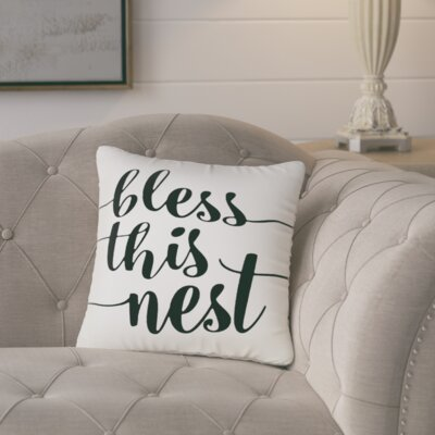 Lorene Bless This Nest Typography 100% Cotton Throw Pillow Size: 18 H x 18 W x 6 D, Color: Ivory