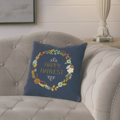 Happy Harvest Wreath Throw Pillow Size: 18 H x 18 W x 3 D