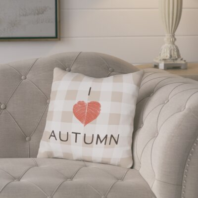 I Heart Autumn Plaid Throw Pillow Size: 16 H x 16 W x 3 D