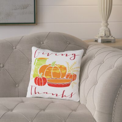 Fromberg Giving Thanks Cotton Throw Pillow Size: 14 H x 14 W x 2 D