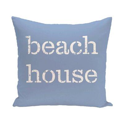 Rocio Beach House Word Throw Pillow Color: Blue, Size: 18 H x 18 W