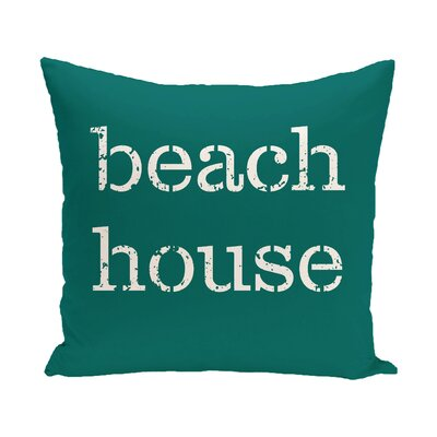 Rocio Beach House Word Throw Pillow Color: Teal, Size: 26 H x 26 W
