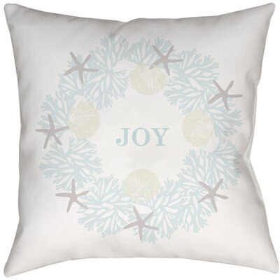 Cheswick Coastal Joy Indoor/Outdoor Throw Pillow Size: 16 H x 16 W x 4 D