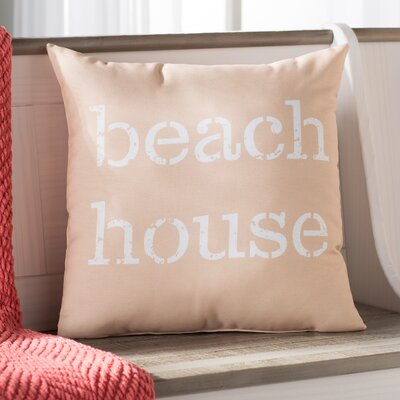 Rocio Beach House Word Throw Pillow Size: 20 H x 20 W, Color: Taupe/Beige