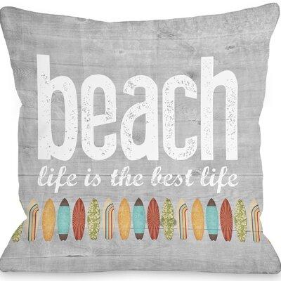 Einar Beach Life Throw Pillow Size: 16 H x 16 W x 3 D