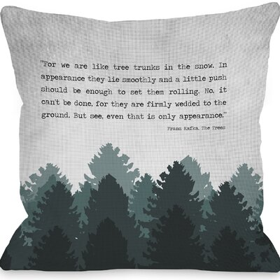 Chatfield The Trees Throw Pillow Size: 18 H x 18 W x 3 D