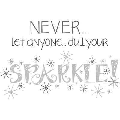 Altimore Dull Your Sparkle Quote Wall Decal