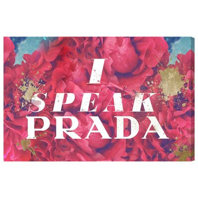 I Speak P Graphic Art on Wrapped Canvas Size: 10