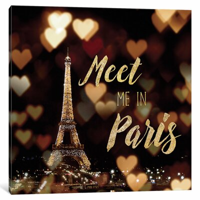 Meet Me in Paris Textual Art on Wrapped Canvas Size: 12