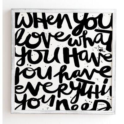 'If You Love' by Kal Barteski Framed Textual Art Frame Color: White, Size: 12