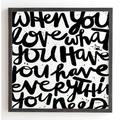 'If You Love' by Kal Barteski Framed Textual Art