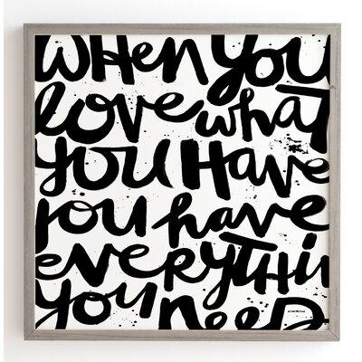 'If You Love' by Kal Barteski Framed Textual Art Size: 12