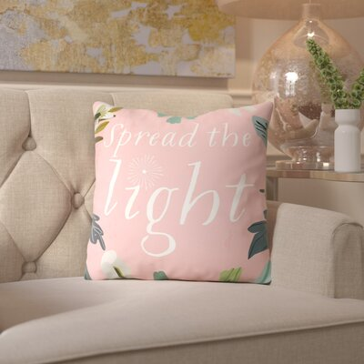 Mia Charro Spread the Light Throw Pillow Size: 18 H x 18 W x 2 D