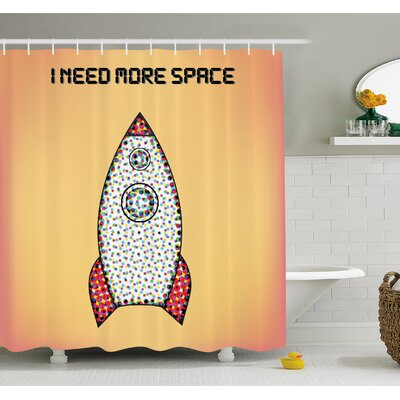 Quote with Radiant Tone Futuristic Spaceship Rocket Moon Cosmos Humor Artwork Shower Curtain Set Size: 70 H x 69 W