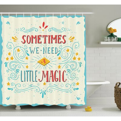 Magic Quote Art Shower Curtain Set Size: 75 H x 69 W