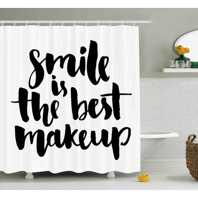 Tammie Lifestyle Smile Is The Best Makeup Inspirational Quote Handwritten Daily Motivations Design Shower Curtain Size: 69 W x 70 H