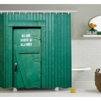 Stacey Monochrome Vintage Local Iris Pub Rustic Door With Warning Phrase Culture Photo Shower Curtain Size: 69 W x 70 H