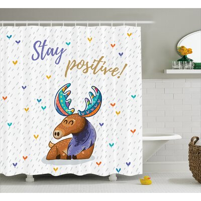 Estella Moose Quote Stay Positive Motivational Deer Boho Retro Colorful Antlers Under Rain Hearts Shower Curtain Size: 69 W x 70 H