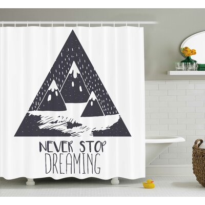 Penrose Quotes Grungy Vintage Motivational Snowy Mountain Tops Ice Blizzard Effects Image Shower Curtain Size: 69 W x 75 H
